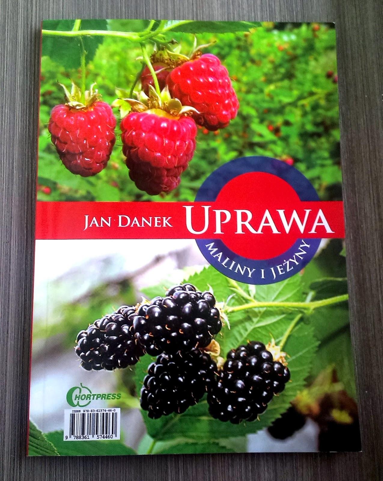 Takie książki - Taka Troche o Jan Danek - Uprawa Maliny i Jeżyny