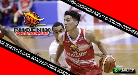 Phoenix Fuelmasters Game Schedules list 2018 PBA Commissioner's Cup