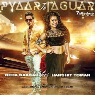 Pyar Te Jaguar Lyrics - Neha Kakkar