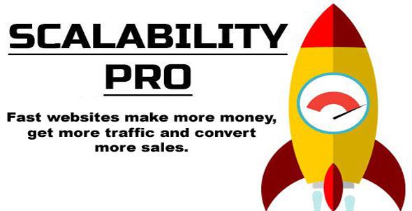 Scalability Pro v4.44 - WordPress Plugin