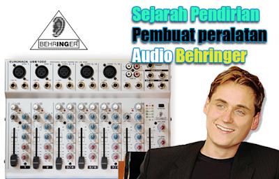 Sejarah Pendirian Pembuat peralatan Audio Behringer
