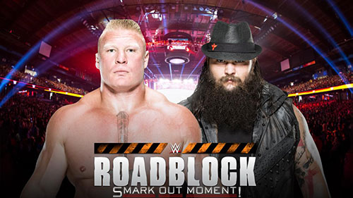 WWE Roadblock Brock Lesnar vs Wyatt Family