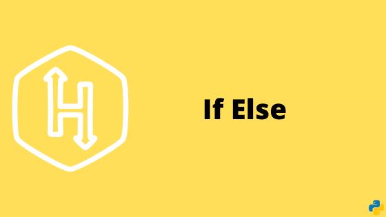 Python If-Else problem solution | HackerRank