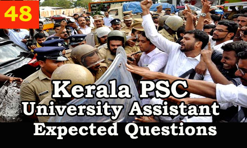 Kerala PSC : Expected Question for University Assistant Exam - 48