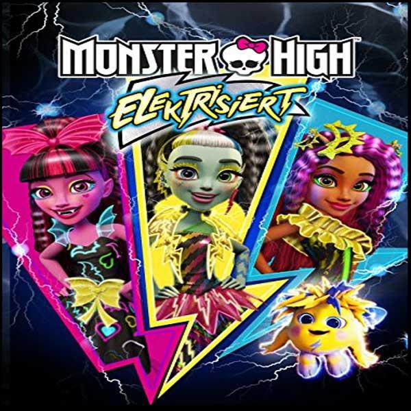 Monster High: Electrified, Monster High: Electrified Synosis, Monster High: Electrified Trailer, Monster High: Electrified Review