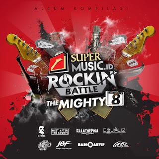 "Various Artists - Album Kompilasi SuperMusic.ID Rockin' Battle ""The Mighty 8"" on iTunes"