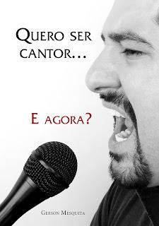 Quero ser cantor... E agora? (ebook em PDF)