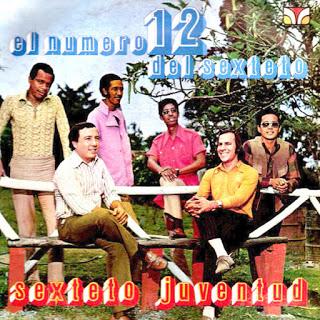 EL NUMERO 12 DEL SEXTETO - SEXTETO JUVENTUD (1973)