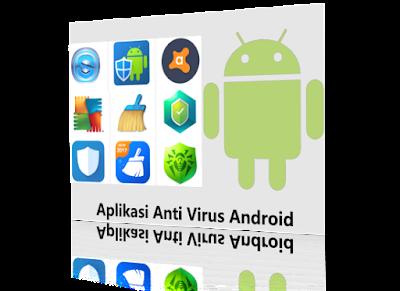 Aplikasi anti virus online android terpopuler