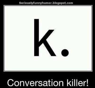 k-conversation-killer