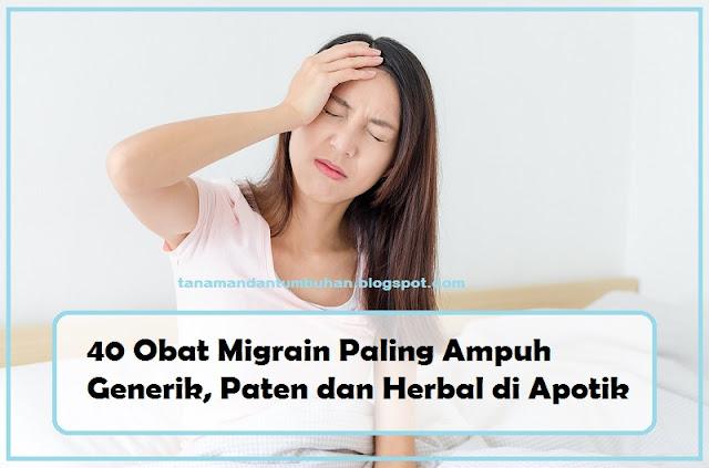 Obat Migrain Paling Ampuh Generik, Paten dan Herbal di Apotik
