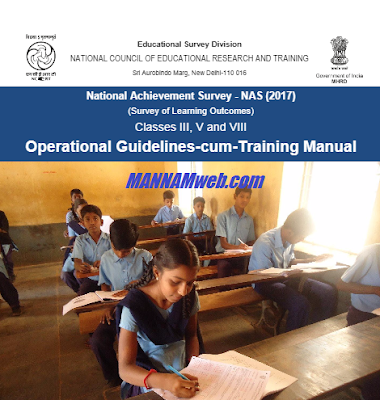 National Achievement Survey - NAS 2017 (Survey of Learning Outcomes) Classes III, V and VIII Operational Guidelines-cum-Training Manual