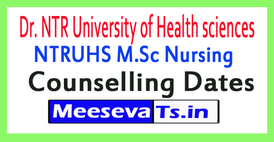 Dr. NTR University of Health sciences NTRUHS M.Sc Nursing Counselling Dates 2018