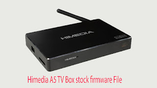 Himedia A5 TV Box stock firmware File Download Android 6.0.1