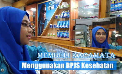 Membeli Kacamata Menggunakan BPJS Kesehatan