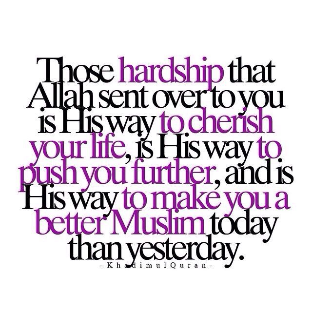 Those hardship that Allah sent over to you - quote