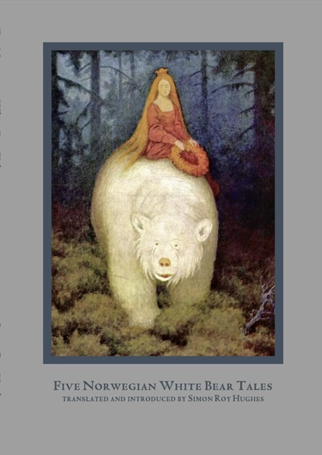 Five Norwegian White Bear Tales