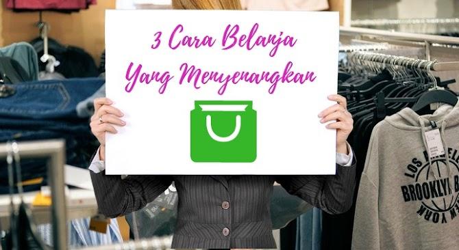 3 Cara Belanja Yang Menyenangkan
