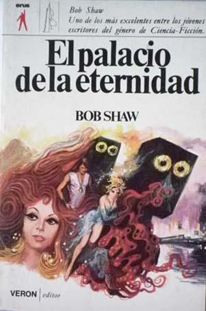 El Palacio de la Eternidad – Bob Shaw