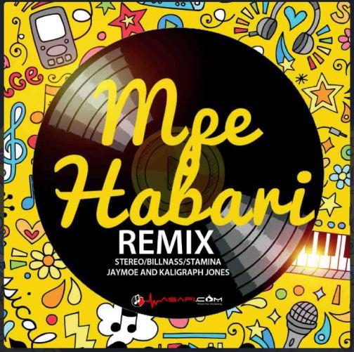 Stereo Ft. Billnas, Stamina, Jay Moo, Rich Mavocko & Khaligraph Jones - Mpe Habari Remix