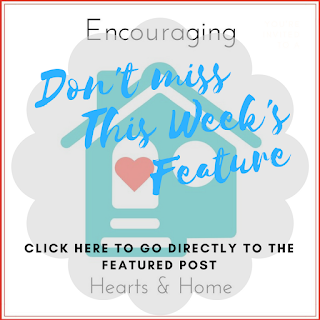 Feature from Encouraging Hearts & Home