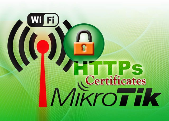 Redirect HTTPS Hotspot Login Page Mikrotik Self-Signed Certificate