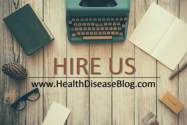 Hire us and we will write articles for you! HealthDiseaseBlog.com