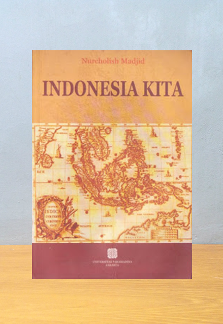 INDONESIA KITA, Nurcholish Madjid