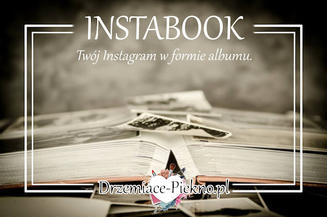Instabook - album ze zdjęciami w nieco innym wydaniu. .