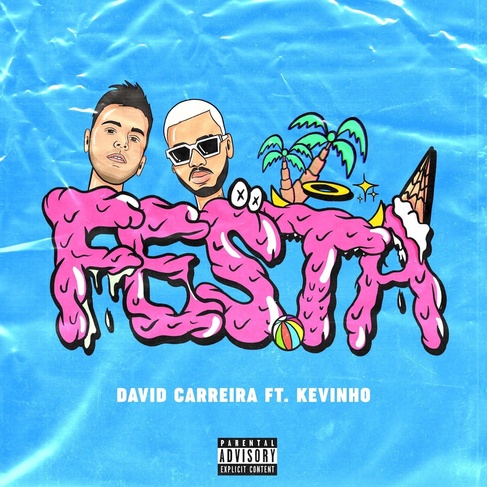 David Carreira e Kevinho - Festa