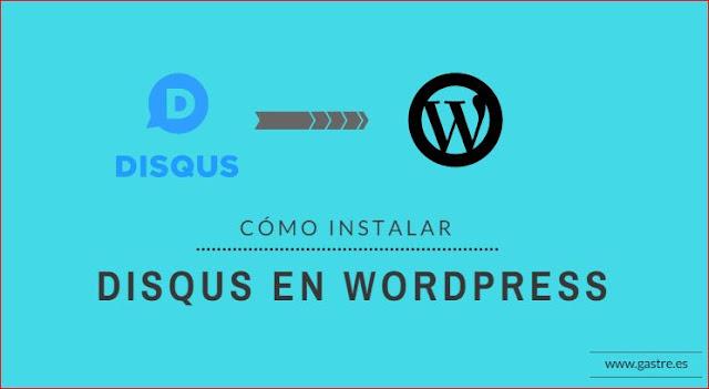 Cómo instalar disqus en wordpress
