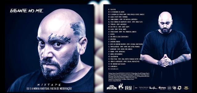 """Gigante No Mic lança a mixtape """"Eu e a Minha Habitual Falta de Moderação"""""""