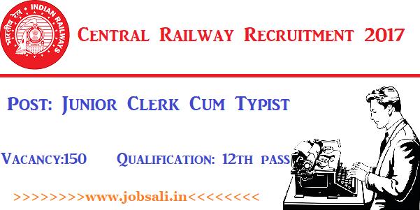 Central Railway Clerk Cum Typist Recruitment 2017, Railway Jobs for 12th pass, Indian railway Vacancy
