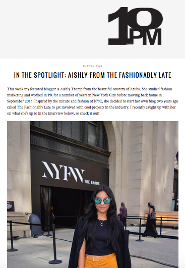 http://blog.10pm.nyc/fashion-blogger-interviews/in-the-spotlight-aishly-from-the-fashionably-late/