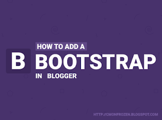 How to add bootstrap 3.0 to blogger
