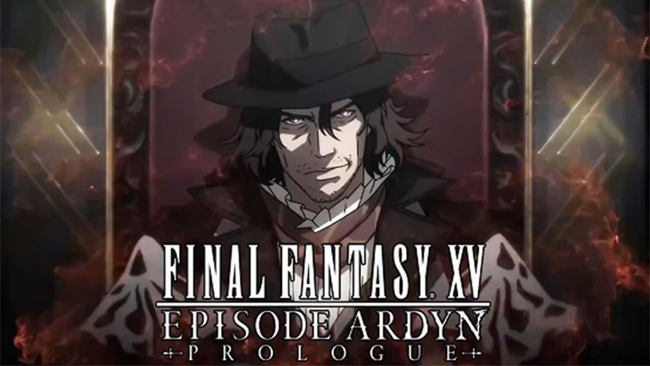 Final Fantasy XV: Episode Ardyn - Prologue Subtitle Indonesia