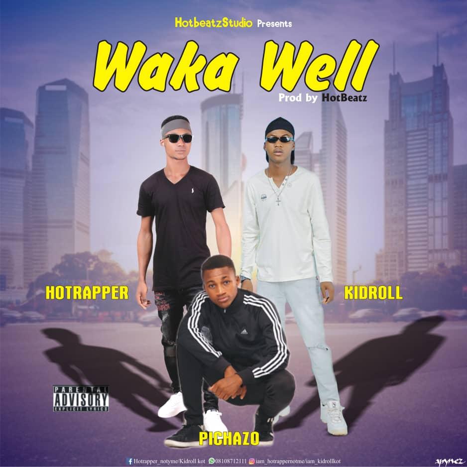 321lambas Music    Download Hotrapper - Waka Well Ft  Pichazo x