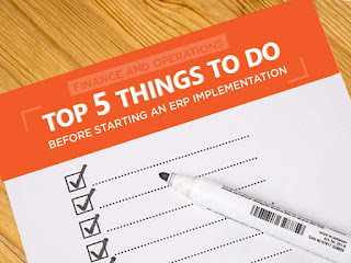 Top Five Things To Do Prior To Beginning Your ERP Implementation