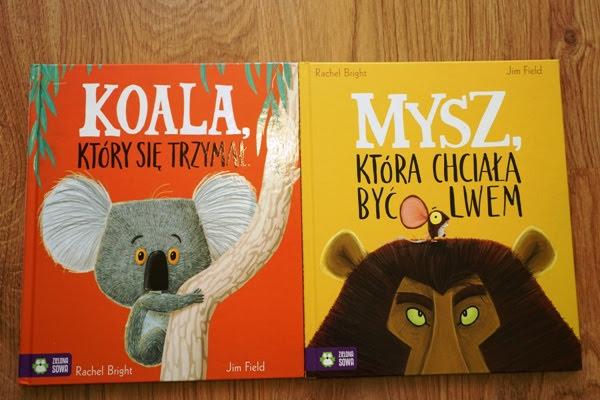 Koala, który się trzymał i Mysz, która chciała być lwem z Zielonej Sowy