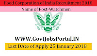 Food Corporation of India Recruitment 2018– 62 Watchmen