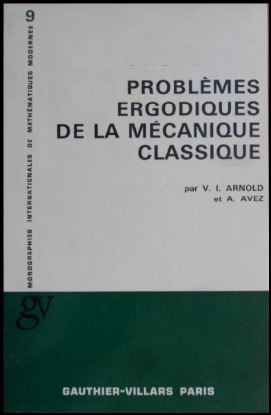 Livre : Problèmes ergodiques de la mécanique classique - André Avez, Gauthier-Villars Paris