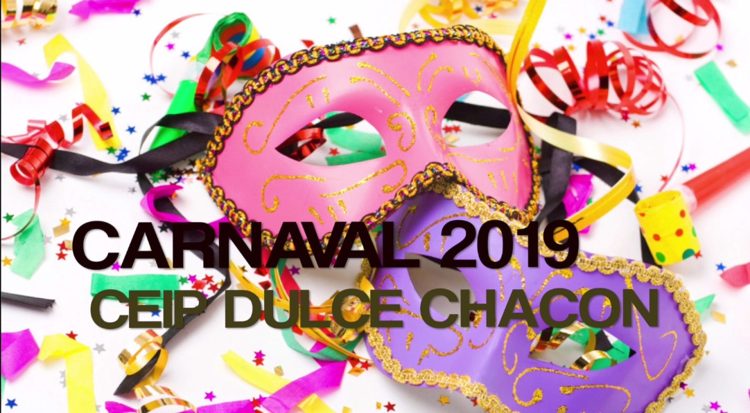 VÍDEO CARNAVAL DULCE CHACON 2019