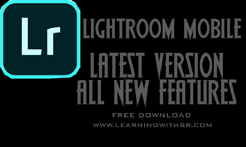 latest version lightroom apk download