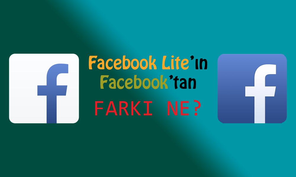 Facebook Lite'ın Facebook'tan Farkı Ne?