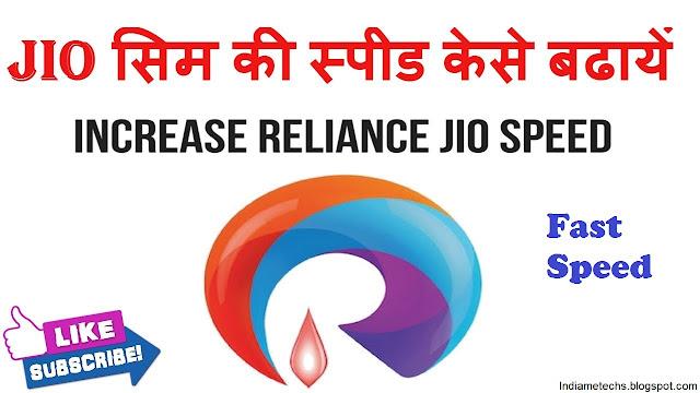 Increase Reliance Jio Speed