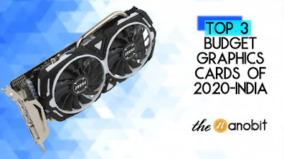 Budget Graphics Cards under 15,000 Top 3 - May 2020