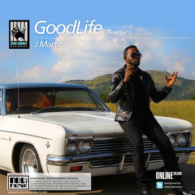 J Martins Good Life (Naaman) image