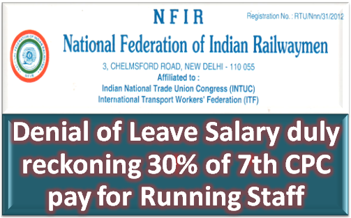nfir-denial-leave-salary-duly-reckoning-30-7th-cpc-pay-paramnews