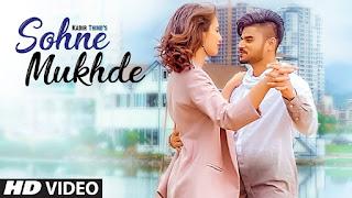 Sohne Mukhde – Kadir Thind Punjabi Video Download