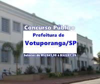 Prefeitura de Votuporanga concurso público 2017